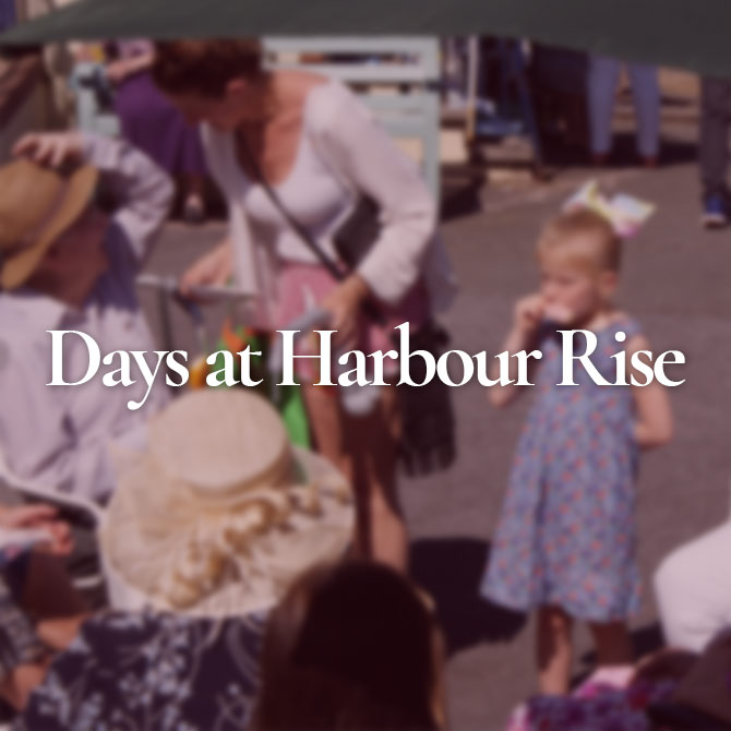 Days at Harbour Rise